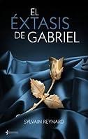 El éxtasis de Gabriel (El infierno de Gabriel, #2)