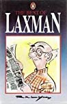 Download ebook The Best Of Laxman by R.K. Laxman
