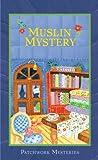 Muslin Mystery (Patchwork, #3)