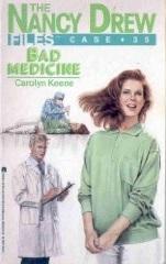 Bad Medicine (Nancy Drew: Files, #35)