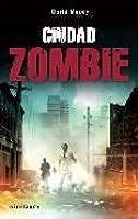 Ciudad Zombie (Autumn, #2)