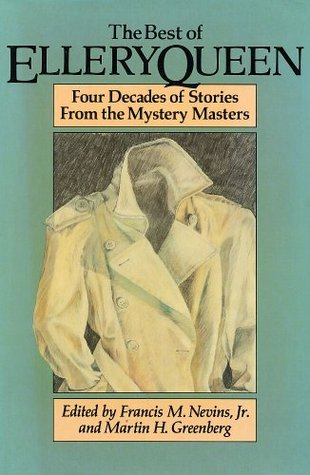 The Best of Ellery Queen: Four Decades of Stories from the Mystery Masters