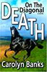 Death On The Diagonal (She Rides, He Doesn't Mystery, #4)