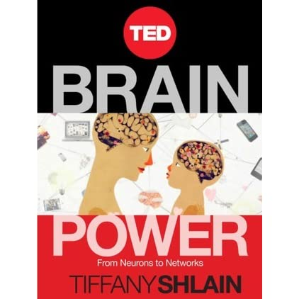Brain power from neurons to networks by tiffany shlain fandeluxe Gallery