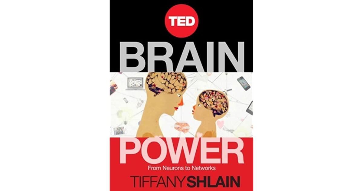 Brain power from neurons to networks by tiffany shlain fandeluxe Images