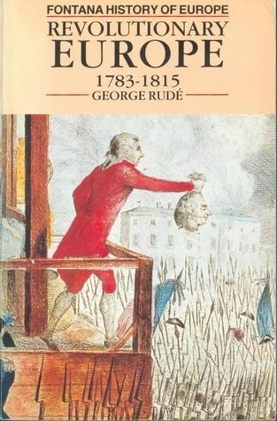 Revolutionary Europe 1783 1815