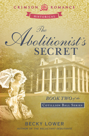 The Abolitionist's Secret by Becky Lower