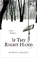 If Thy Right Hand