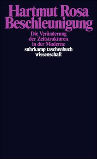Image: the book cover of Beschleuning - Die Veränderung der Zeitstrukturen in der Moderne
