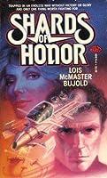 Shards of Honor (Vorkosigan Saga, #1)