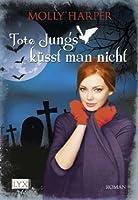 Tote Jungs küsst man nicht (Jane Jameson, #2)