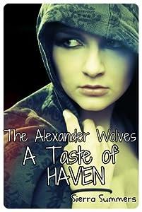 A Taste of Haven (The Alexander Wolves, #1)