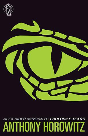 Crocodile Tears Alex Rider 8 By Anthony Horowitz