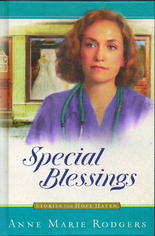 Special Blessings by Anne Marie Rodgers