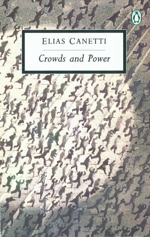 Crowds and Power (20th Century Classics)