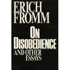 on disobedience and other essays by erich fromm