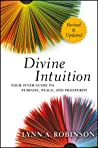 Divine Intuition: Your Inner Guide to Purpose, Peace, and Prosperity, Revised and Updated