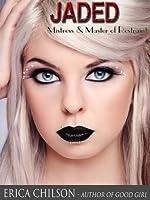 Jaded (Mistress & Master of Restraint, #5)