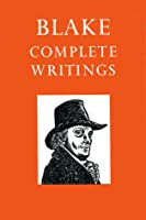 Blake: Complete Writings: with Variant Readings