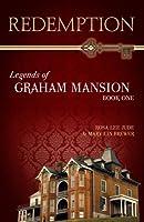 Redemption (Legends of Graham Mansion, #1)