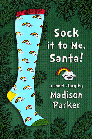 Sock it to Me, Santa!