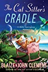 The Cat Sitter's Cradle (A Dixie Hemingway Mystery, #8)