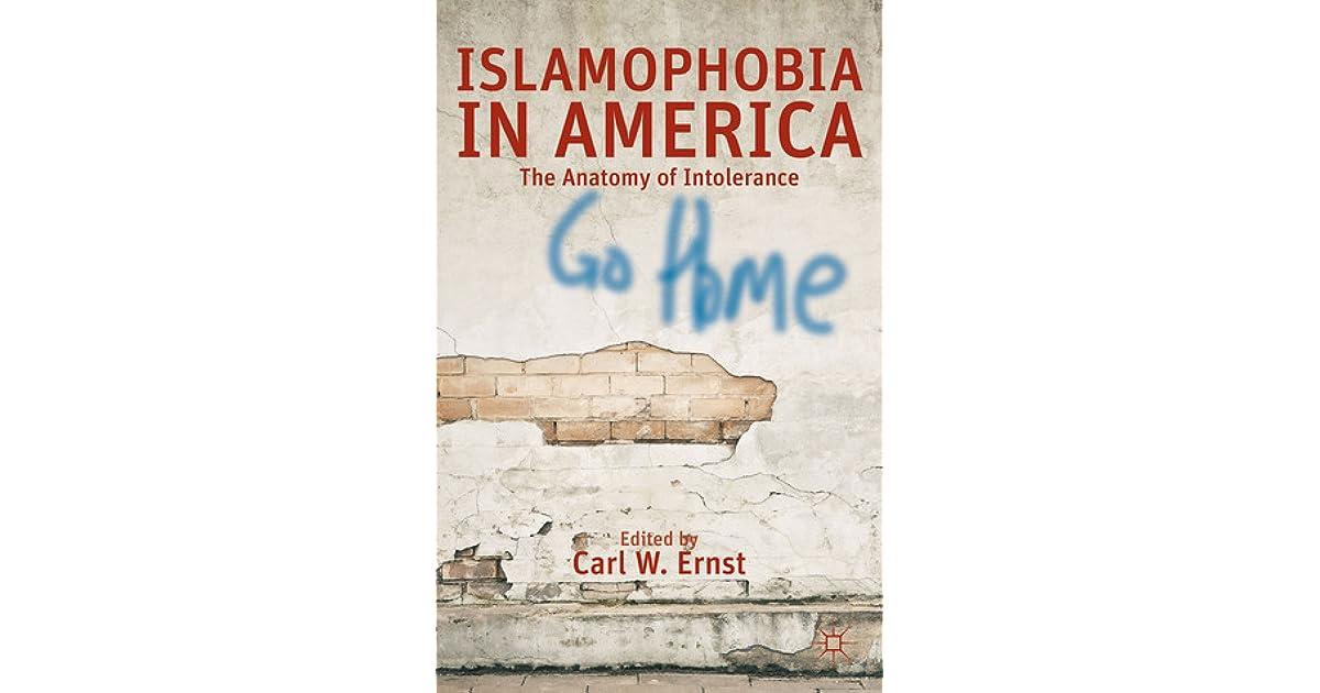Islamophobia in America: The Anatomy of Intolerance