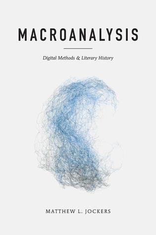 Macroanalysis by Matthew L. Jockers