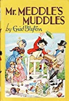 Mr. Meddle's Muddles