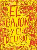 El bajón y el delirio: Crónicas de un pocho en la ciudad de México