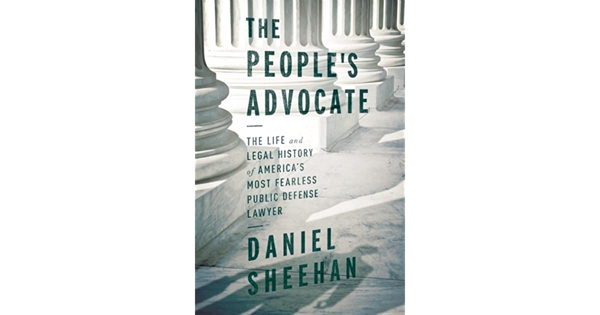 The People's Advocate: The Life and Legal History of ...