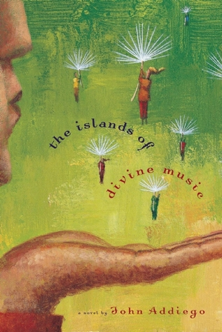 The Islands Of Divine Music By John Addiego border=