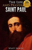 The Life and Prayers of Saint Paul the Apostle
