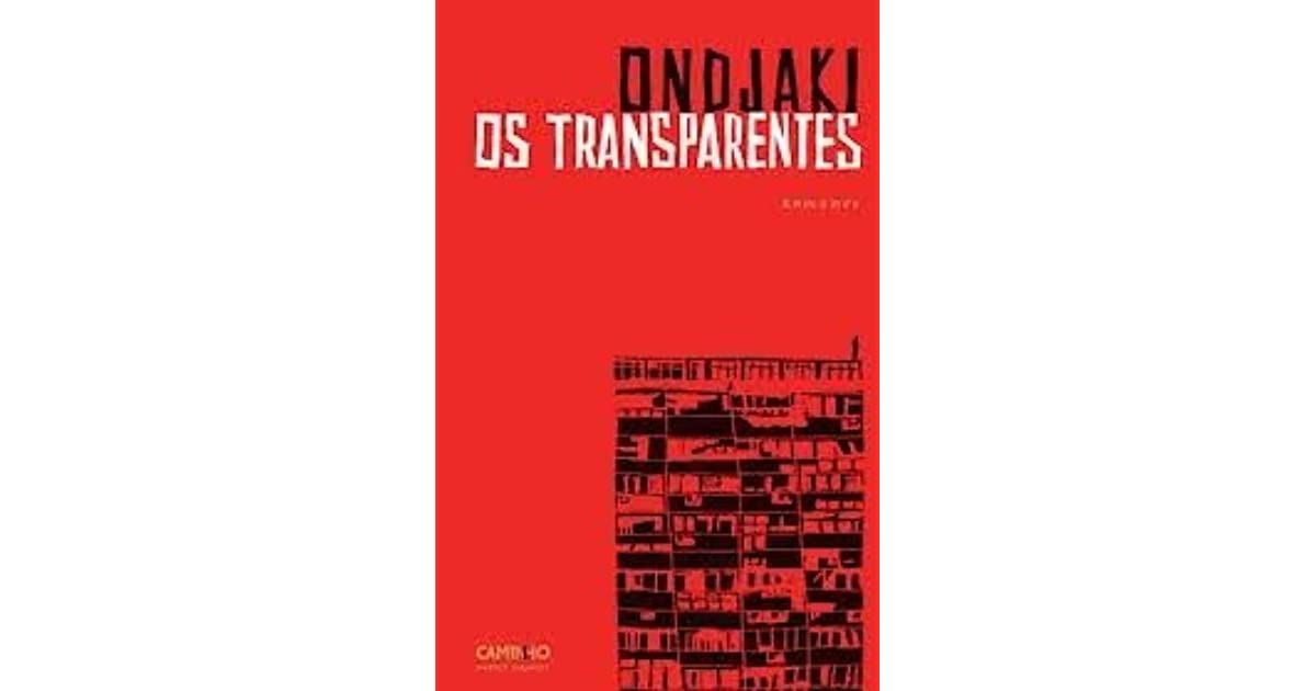 Os Transparentes By Ondjaki 2 Star Ratings