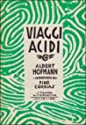 Viaggi acidi. Albert Hofmann intervistato da Pino Corrias