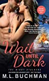 Wait Until Dark (The Night Stalkers, #4)
