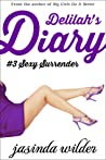 Sexy Surrender (Delilah's Diary, #3)