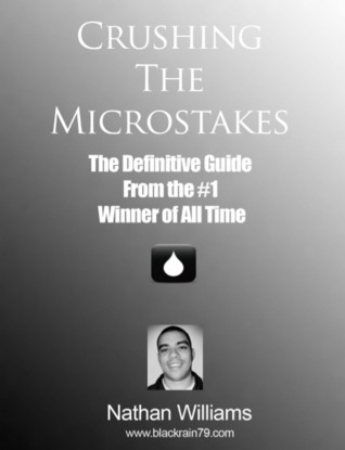 Crushing The Microstakes by Nathan Williams