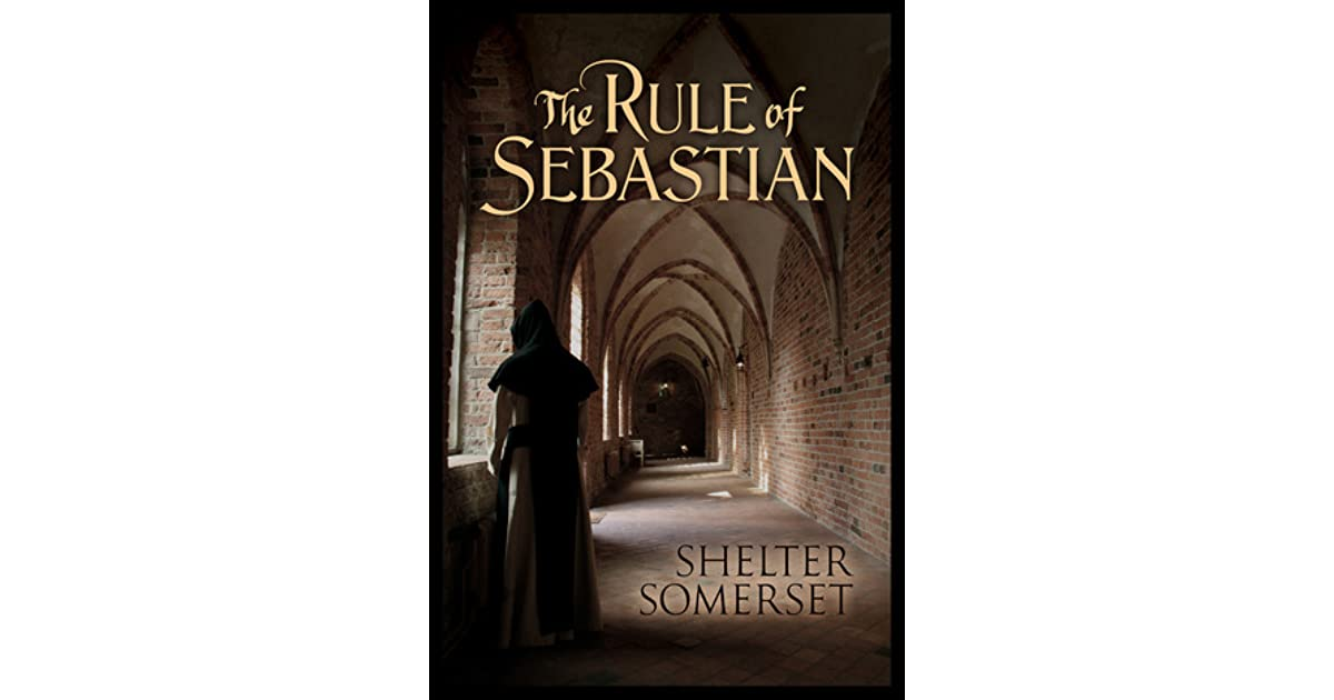The rule of sebastian by shelter somerset fandeluxe Image collections