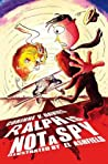 Ralph is (not) a Spy by Corinne V. Davies