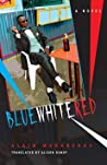 Blue White Red ebook download free