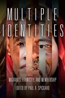 Multiple Identities Migrants, Ethnicity, and Membership