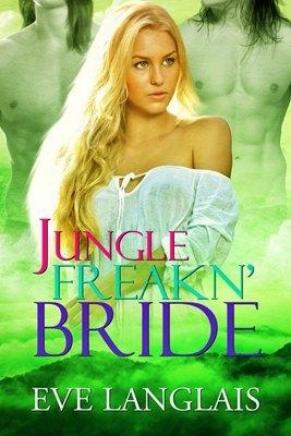 Jungle Freakn' Bride (Freakn' Shifters, #5)