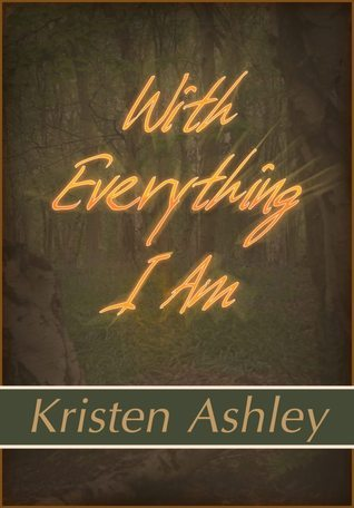 With Everything I Am
