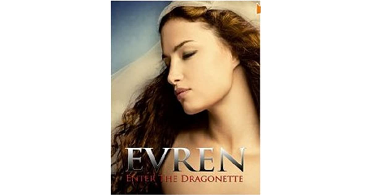 EVREN: Enter the Dragonette