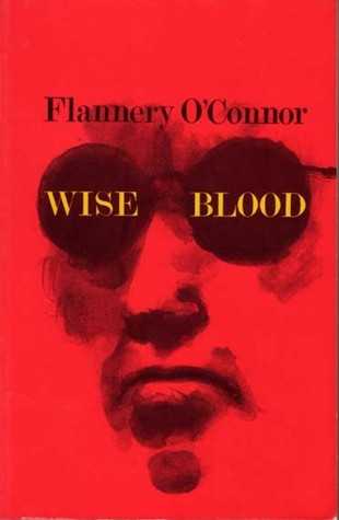 Read Wise Blood By Flannery Oconnor