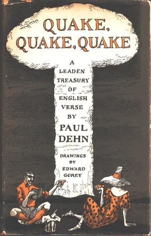 Quake, Quake, Quake: A Leaden Treasury of English Verse