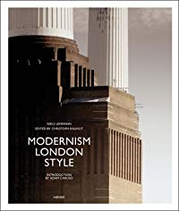 Modernism London Style: The Art Deco Heritage