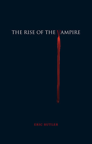 The Rise of the Vampire