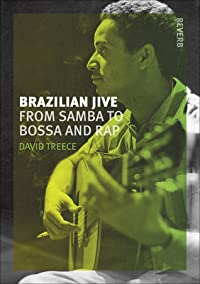Brazilian Jive: From Samba to Bossa and Rap
